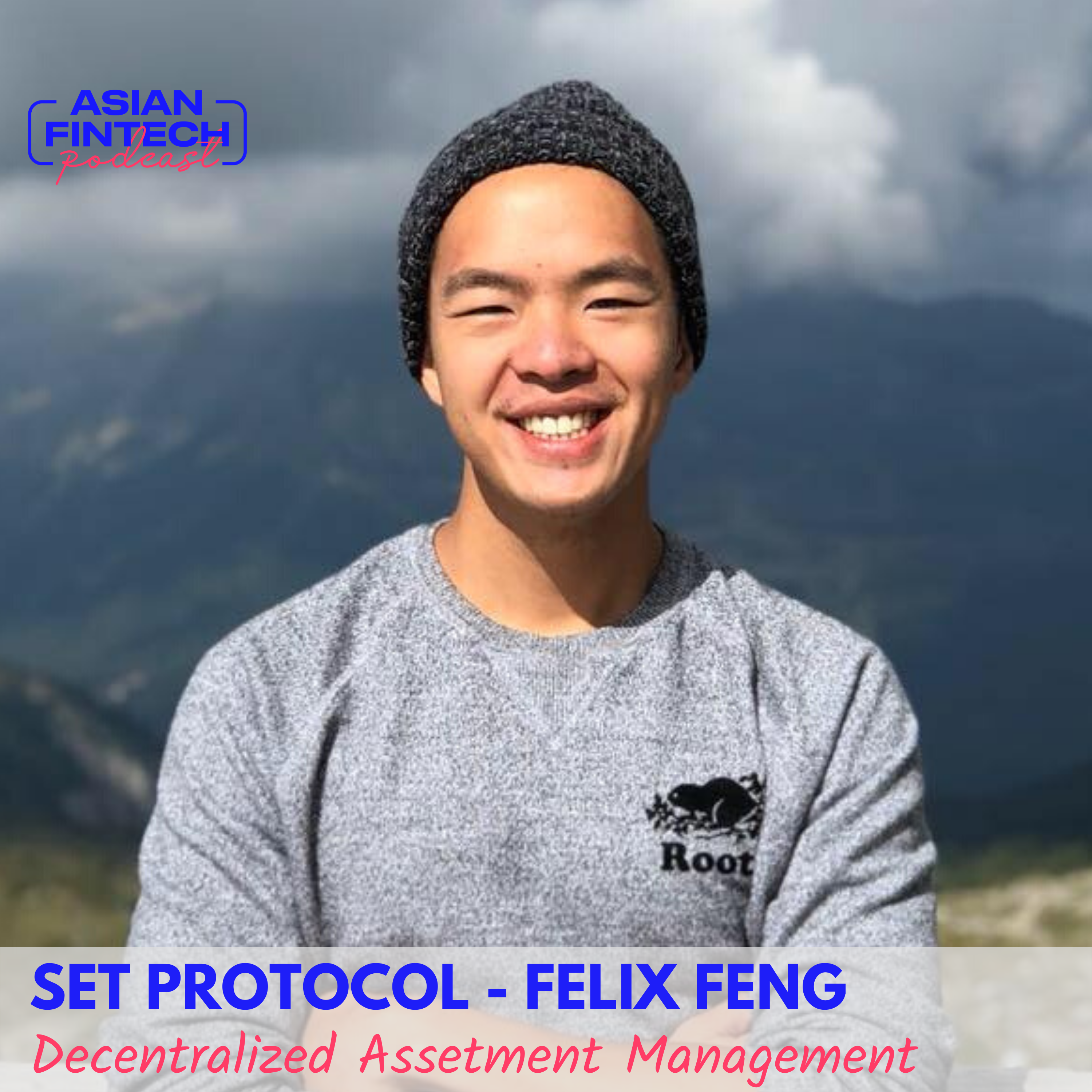 EP 03 – Felix Feng – Co-Founder and CEO at Set Protocol – We Will See the Two Worlds Converge